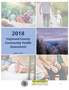 2018 Community Health Assessment with images of healthy fruits and vegetables, an infant, a father a